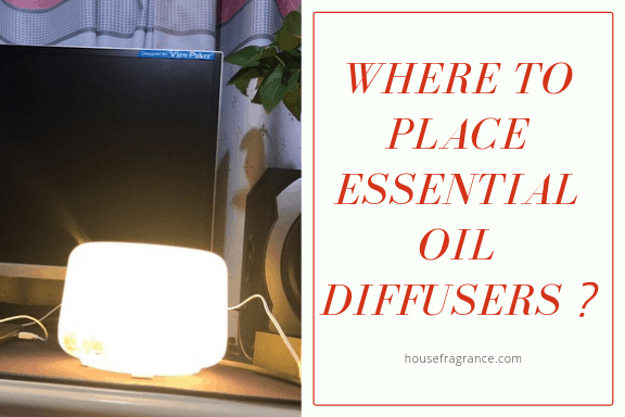 Where to Place Essential Oil Diffusers?